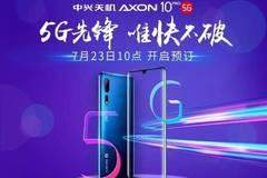 5G手机来了!中兴Axon 10 Pro 5G版7.23开启预约